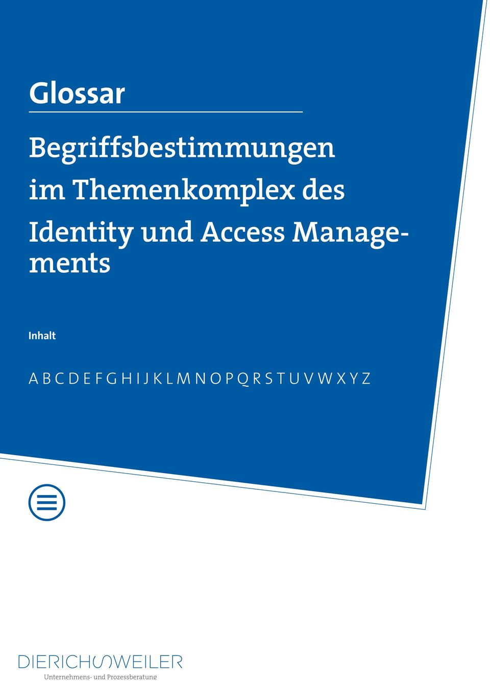 Access Managements Inhalt A B C D