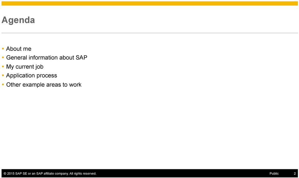 example areas to work 2015 SAP SE or an SAP