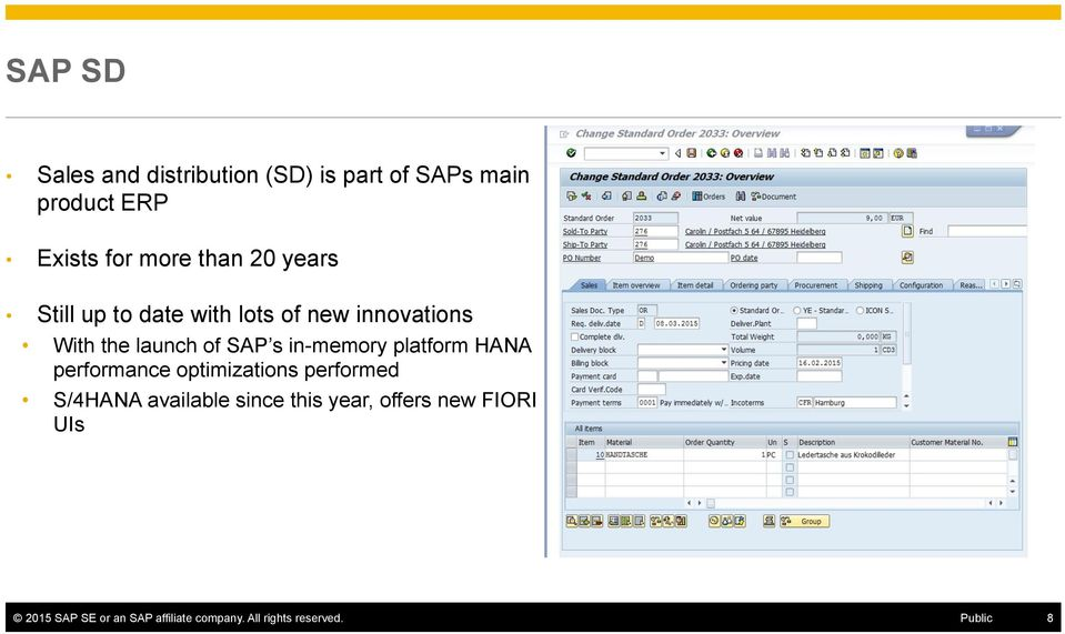 in-memory platform HANA performance optimizations performed S/4HANA available since this
