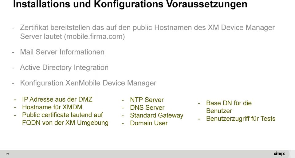 com) - Mail Server Informationen - Active Directory Integration - Konfiguration XenMobile Device Manager - IP Adresse