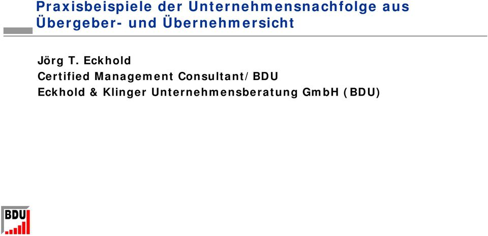 Eckhold Certified Management Consultant/BDU
