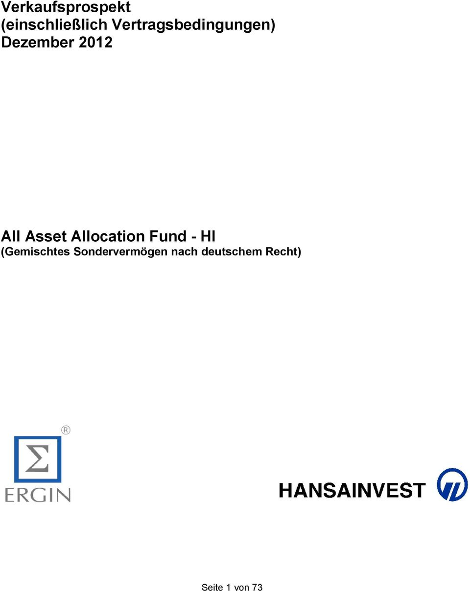 Asset Allocation Fund - HI (Gemischtes