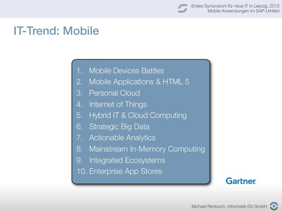 Internet of Things 5. Hybrid IT & Cloud Computing 6.