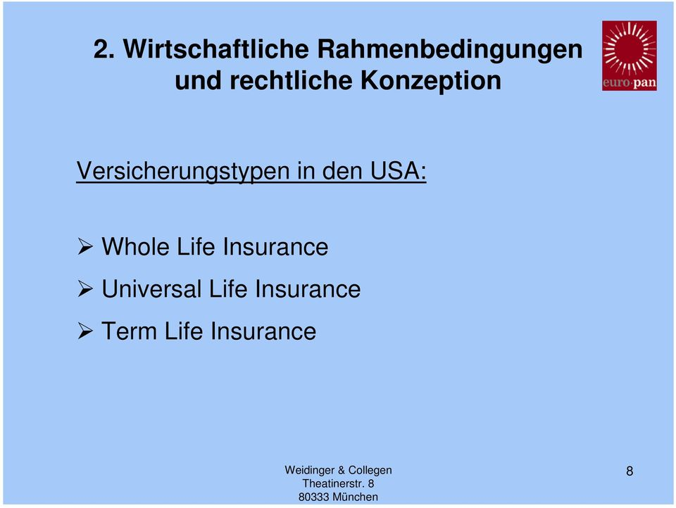 in den USA: Whole Life Insurance