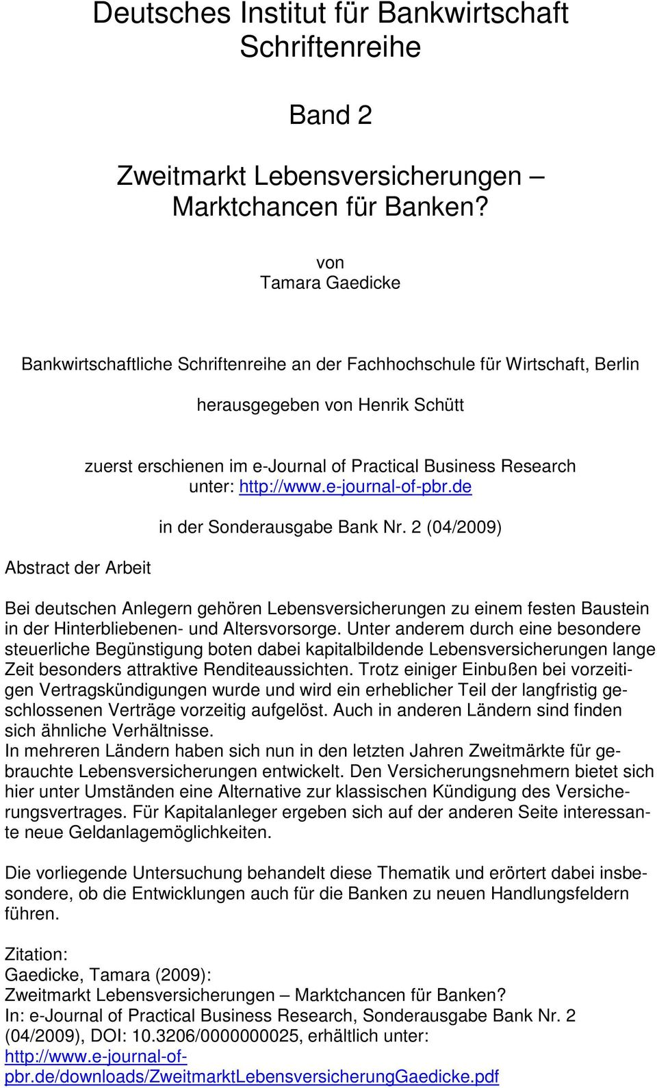 Business Research unter: http://www.e-journal-of-pbr.de in der Sonderausgabe Bank Nr.