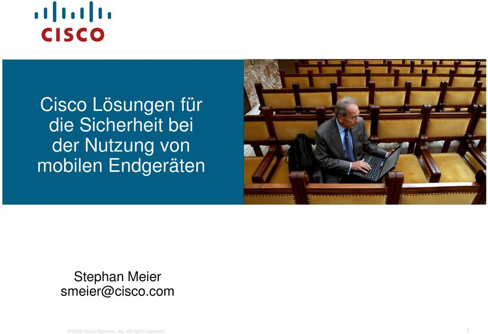 Stephan Meier smeier@cisco.