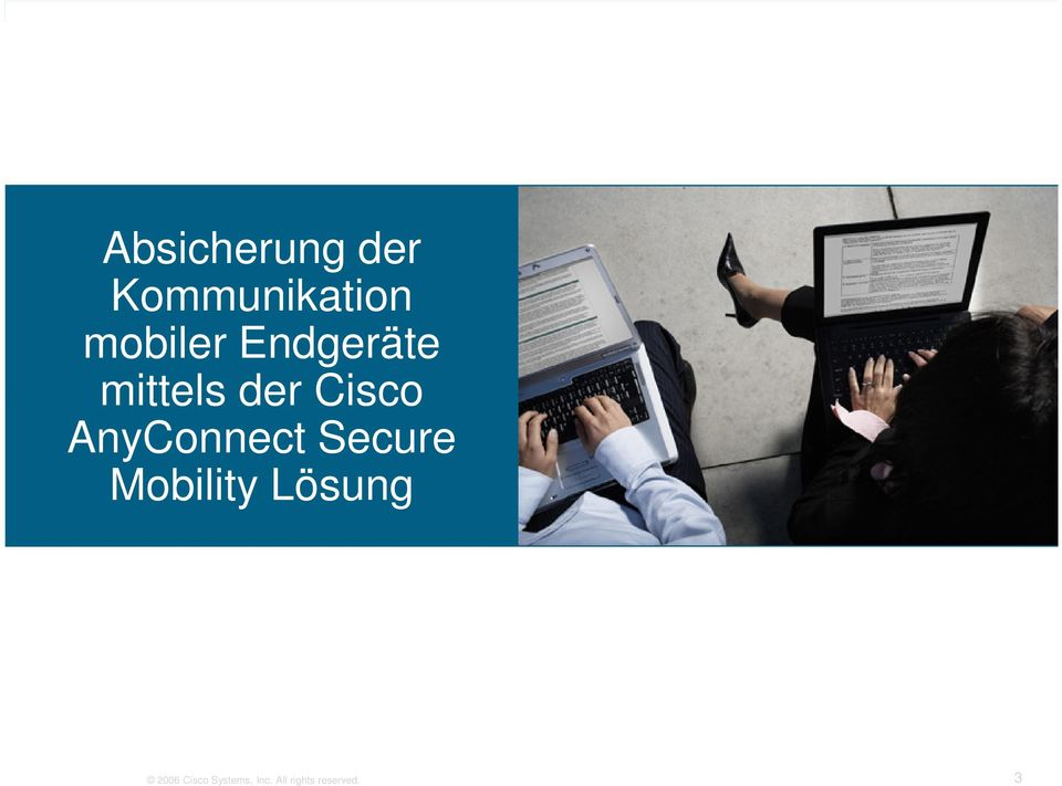 AnyConnect Secure Mobility Lösung