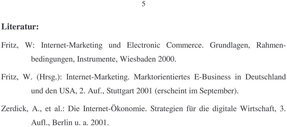 ): Internet-Marketing. Marktorientiertes E-Business in Deutschland und den USA, 2. Auf.
