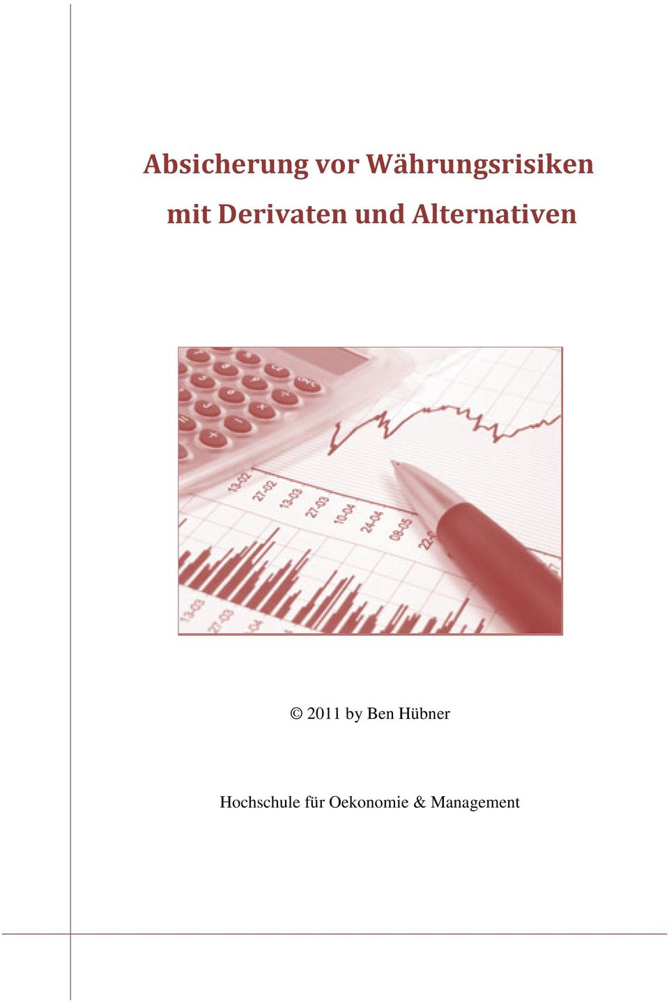 Derivaten und Alternativen