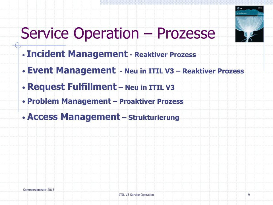 Request Fulfillment Neu in ITIL V3 Problem Management