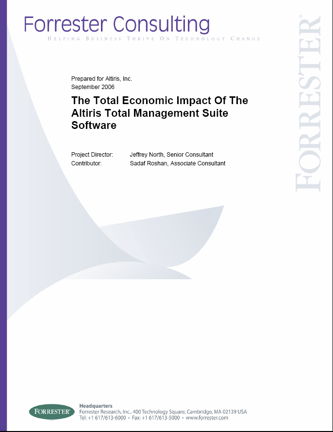 Kalkulierbare Ergebnisse Forrester Consulting Report: The Total Economic Impact Of The Altiris Total Management Suite Software Forrester s key findings : ROI: