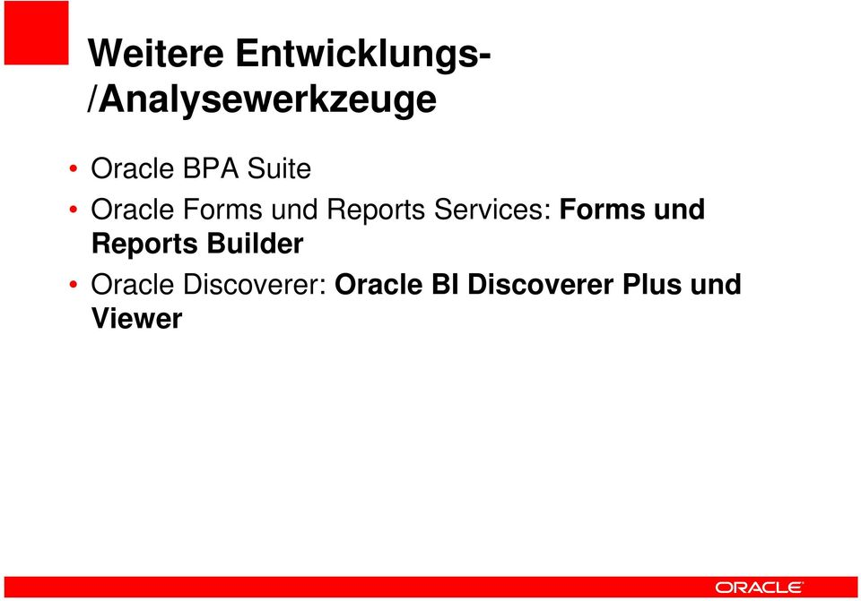Services: Forms und Reports Builder Oracle
