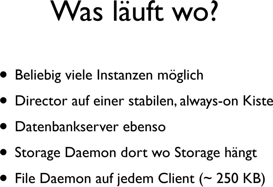einer stabilen, always-on Kiste Datenbankserver
