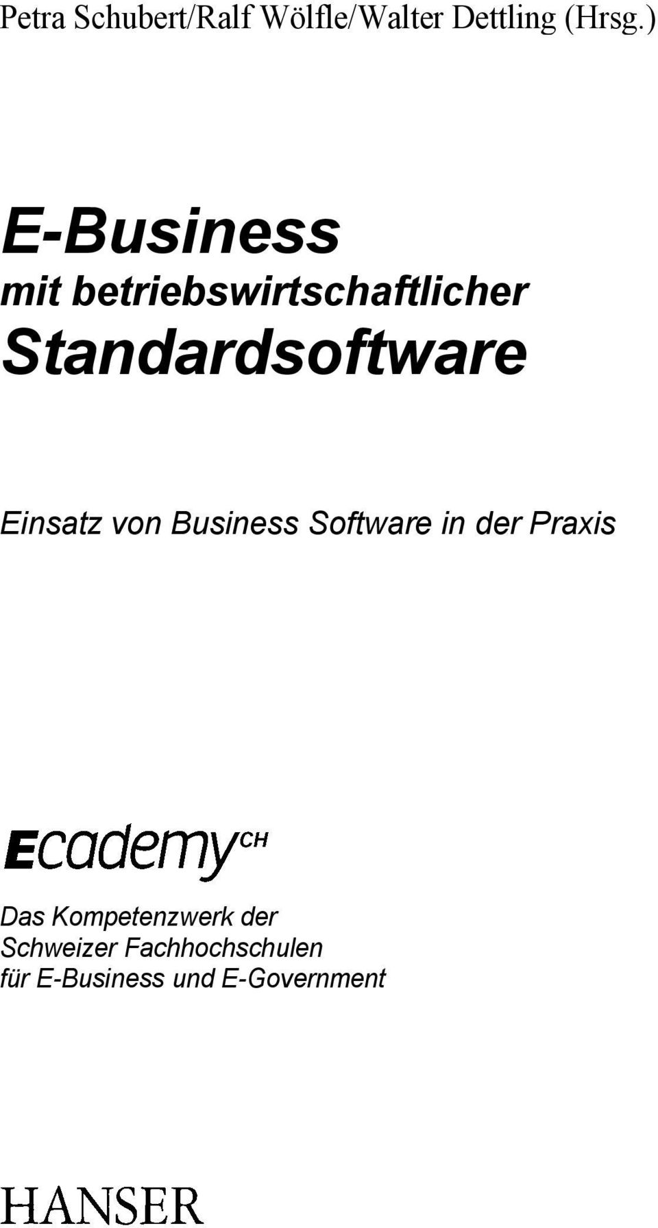 Standardsoftware Einsatz von Business Software in der