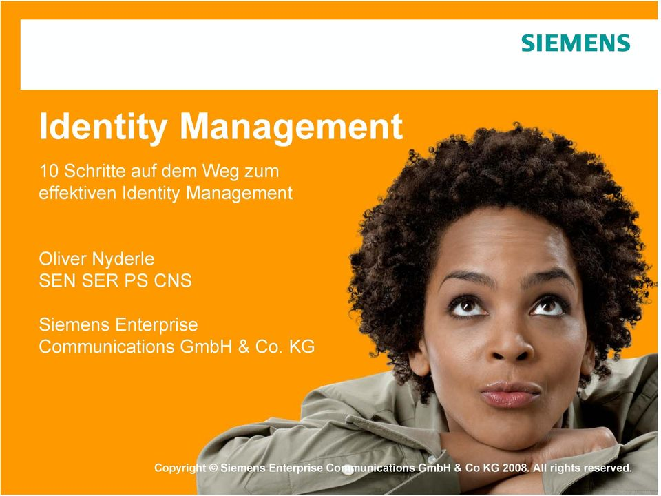 KG Copyright Siemens Enterprise Communications 2007.