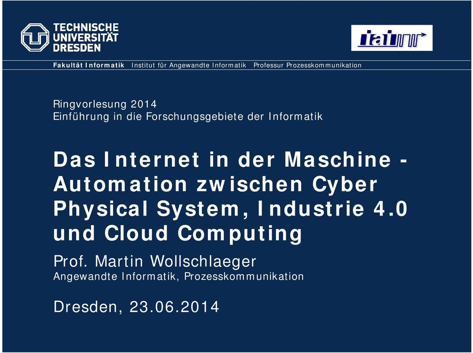 der Maschine - Automation zwischen Cyber Physical System, Industrie 4.