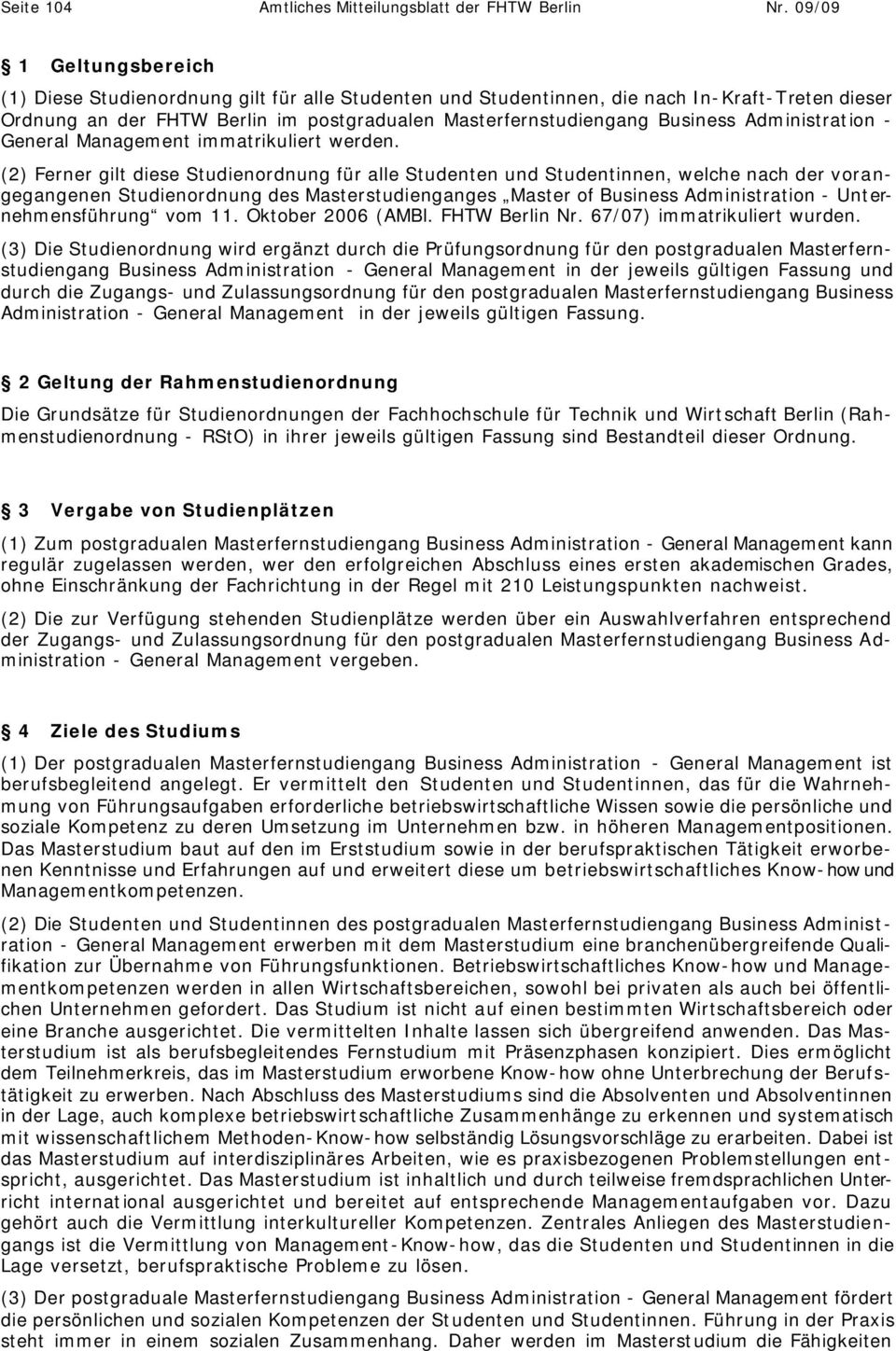 Administration - General Management immatrikuliert werden.
