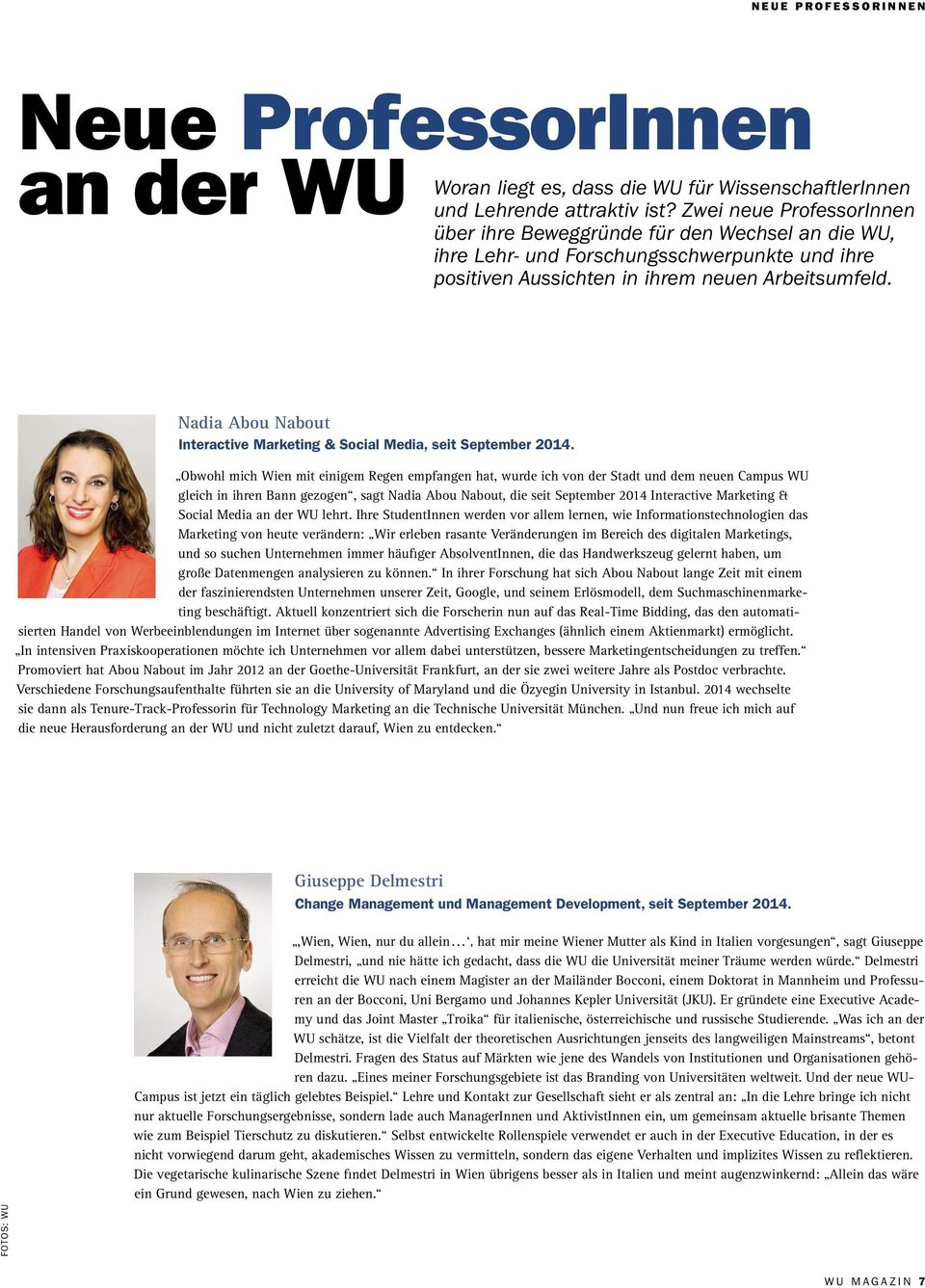 Nadia Abou Nabout Interactive Marketing &Social Media, seit September 2014.