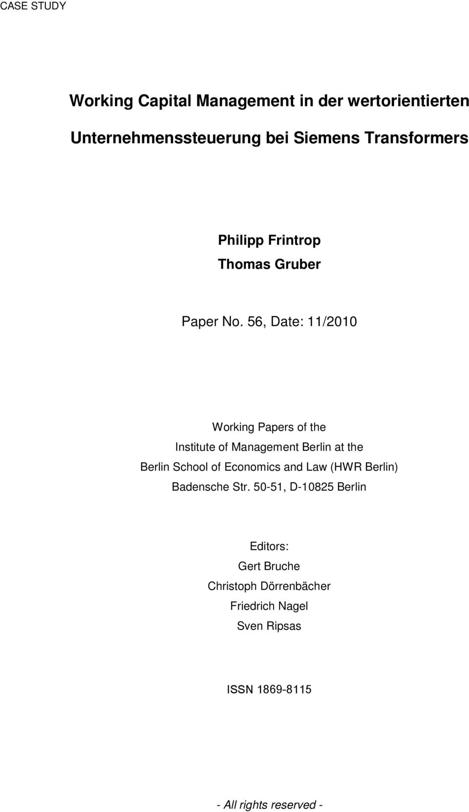 56, Date: 11/2010 Working Papers of the Institute of Management Berlin at the Berlin School of Economics
