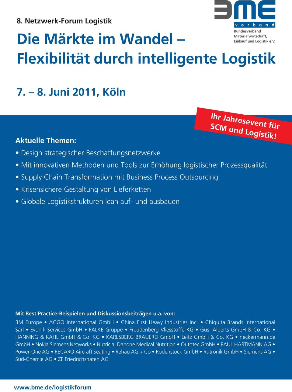 Krisensichere Gestaltung von Lieferketten Globale Logistikstrukturen lean auf- und ausbauen Mit Best Practice-Beispielen und Diskussionsbeiträgen u.a. von: 3M Europe ACGO International GmbH China First Heavy Industries Inc.