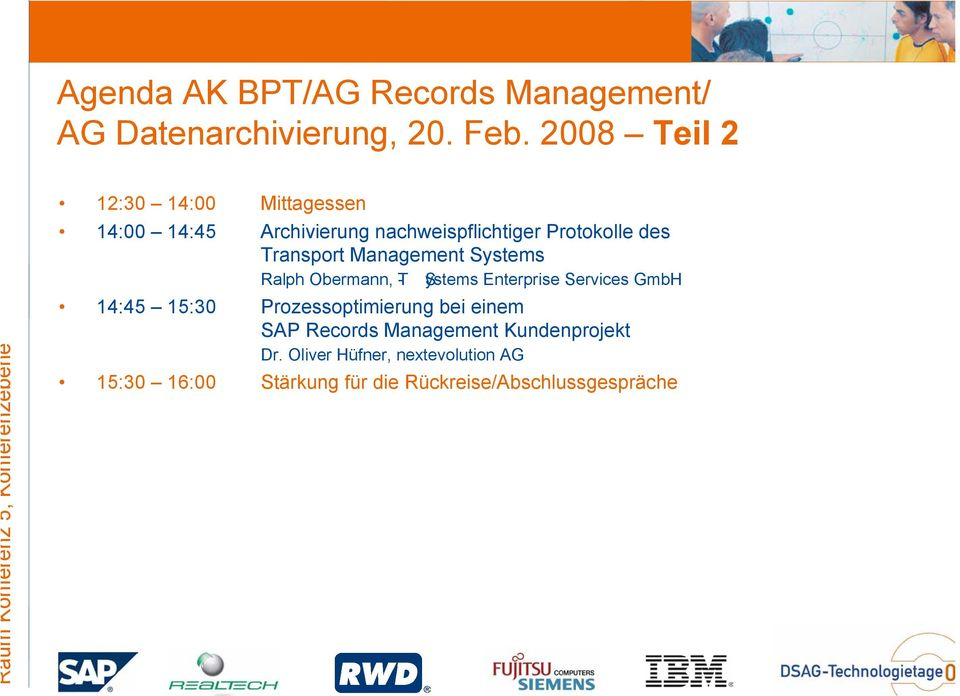 Protokolle des Transport Management Systems Ralph Obermann, T- Systems Enterprise Services
