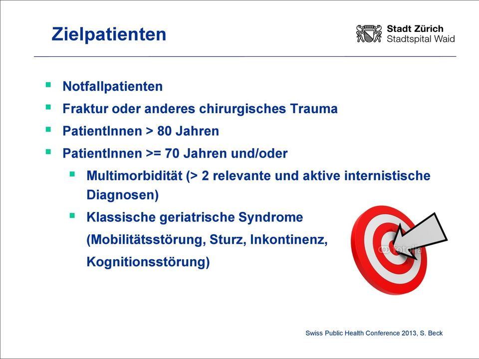 Multimorbidität (> 2 relevante und aktive internistische Diagnosen)