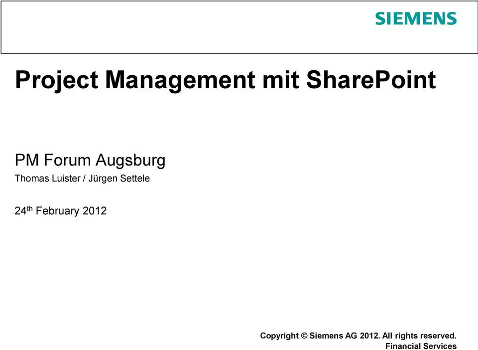 February 2012 Copyright Siemens Protection AG