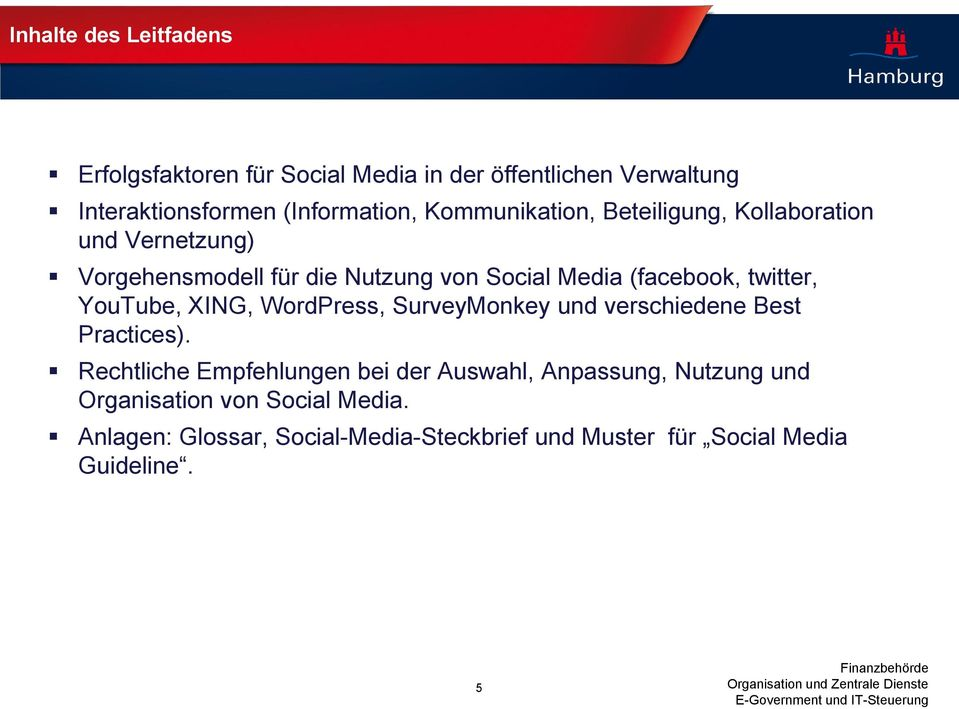 twitter, YouTube, XING, WordPress, SurveyMonkey und verschiedene Best Practices).