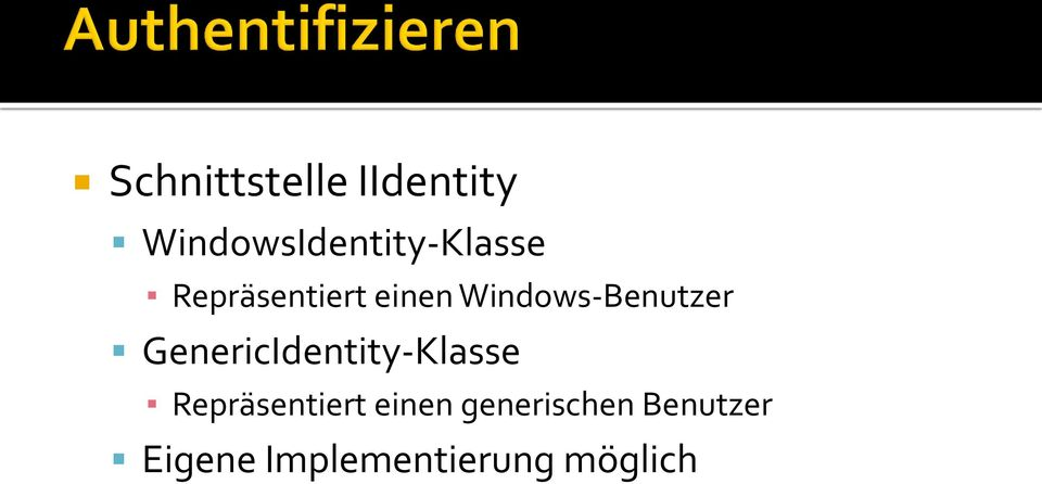Windows-Benutzer GenericIdentity-Klasse
