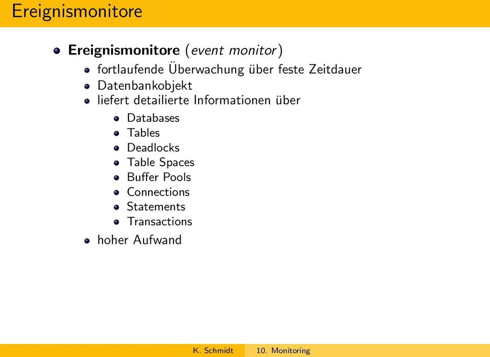 detailierte Informationen über Databases Tables Deadlocks Table