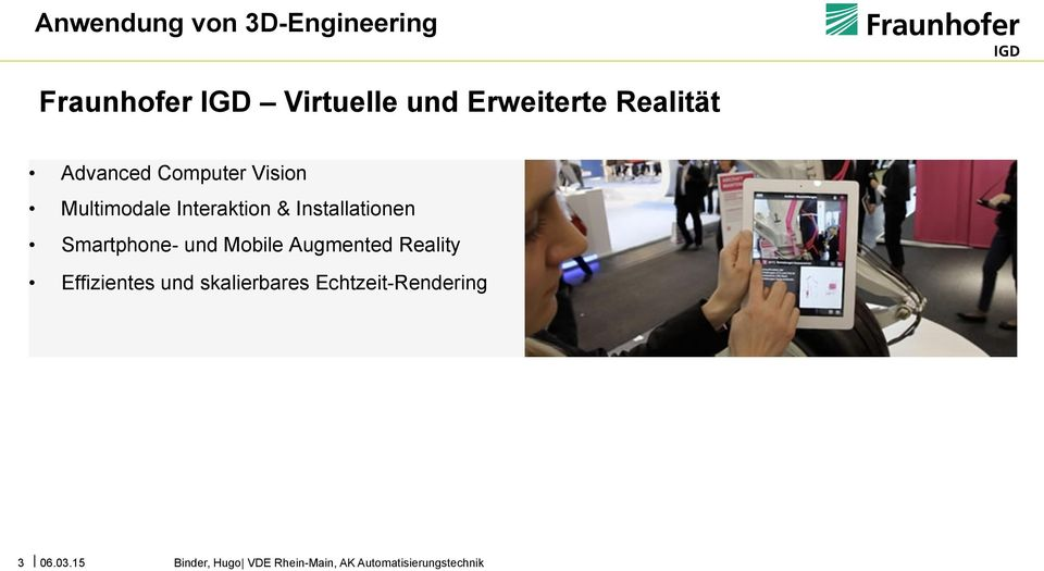 Installationen Smartphone- und Mobile Augmented