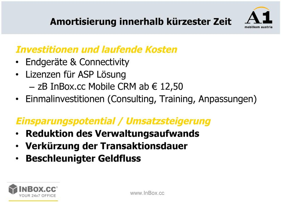 cc Mobile CRM ab 12,50 Einmalinvestitionen (Consulting, Training, Anpassungen)