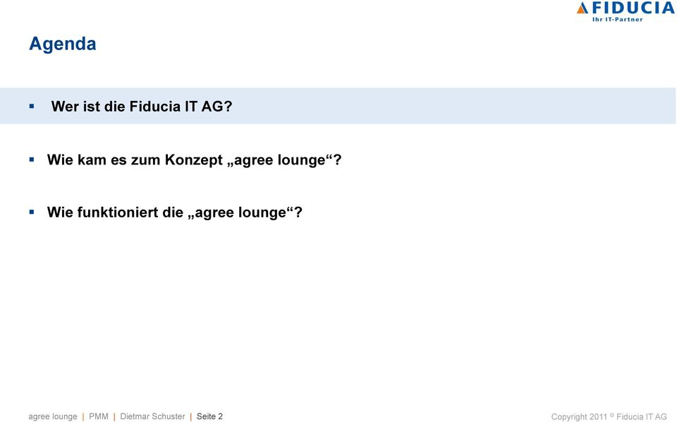 Wie funktioniert die agree lounge?