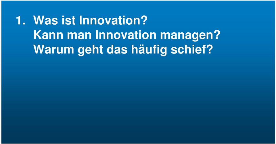 Kann man Innovation