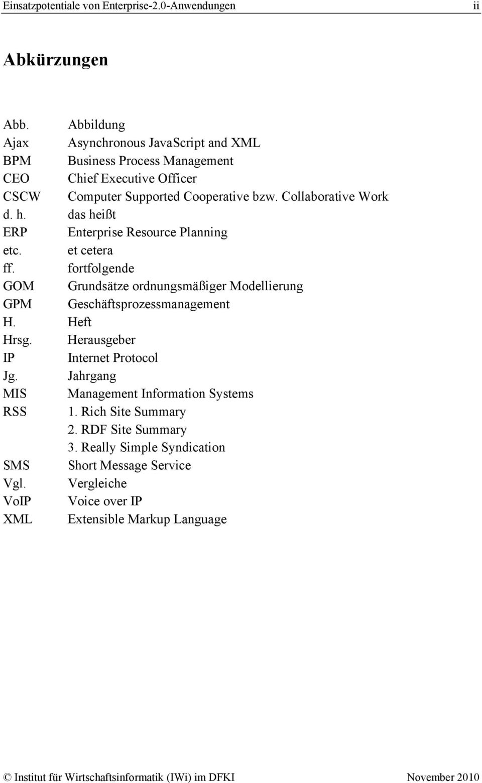 Collaborative Work d. h. das heißt ERP Enterprise Resource Planning etc. et cetera ff.