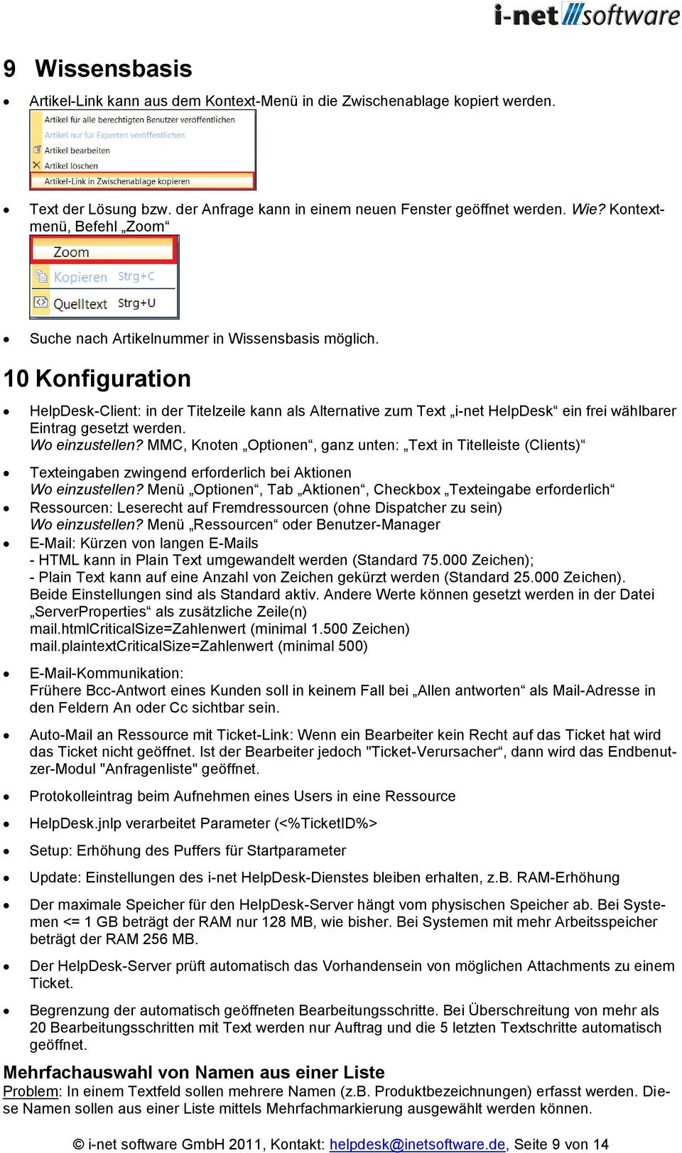10 Konfiguration HelpDesk-Client: in der Titelzeile kann als Alternative zum Text i-net HelpDesk ein frei wählbarer Eintrag gesetzt werden. Wo einzustellen?