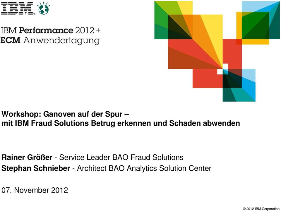 Service Leader BAO Fraud Solutions Stephan Schnieber -