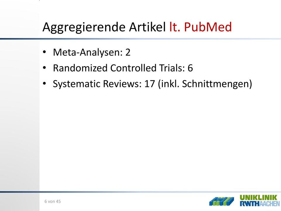 Randomized Controlled Trials: 6