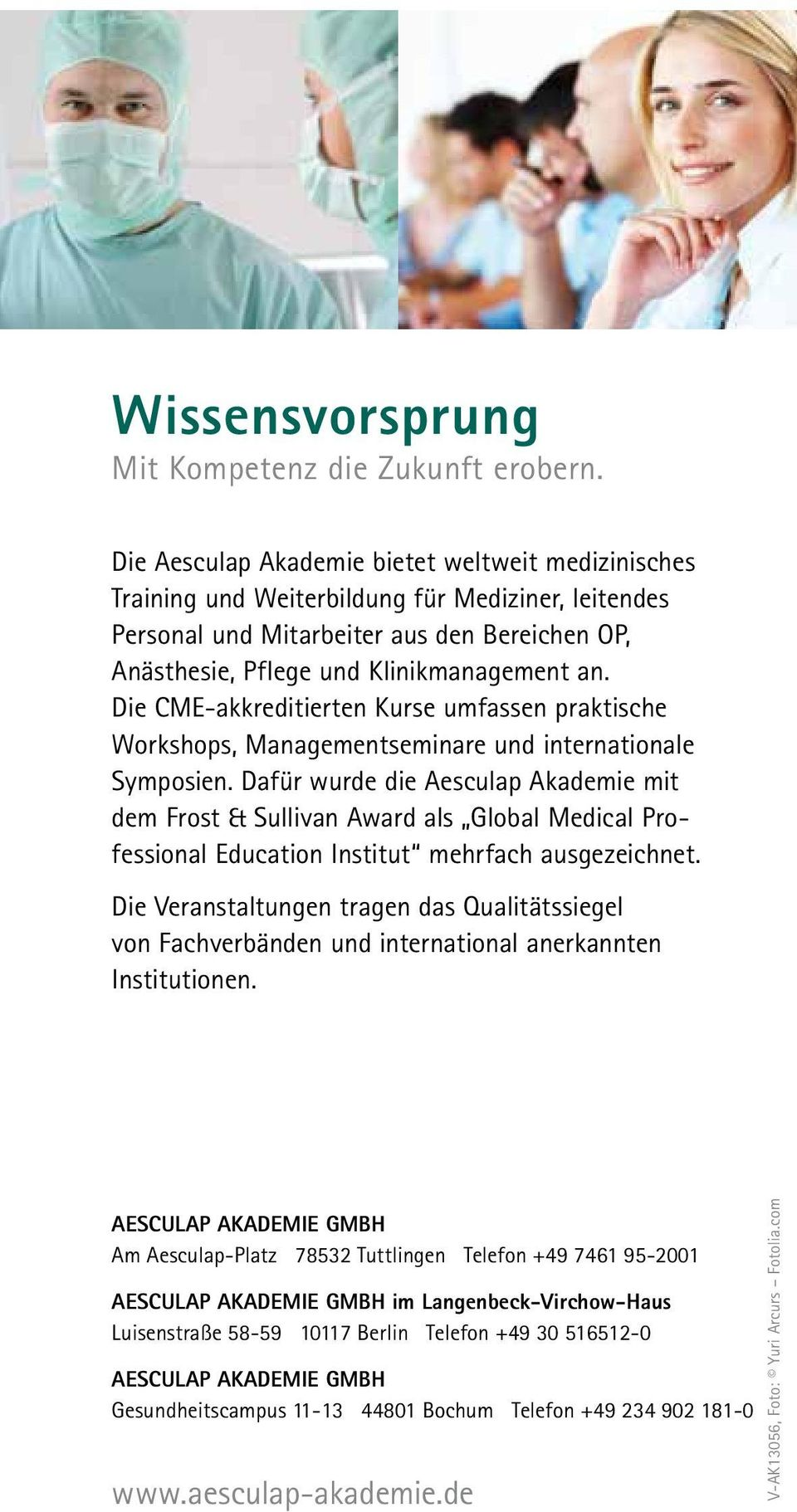 Die CME-akkreditierten Kurse umfassen praktische Workshops, Managementseminare und internationale Symposien.