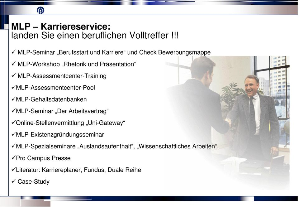 MLP-Assessmentcenter-Training MLP-Assessmentcenter-Pool MLP-Gehaltsdatenbanken MLP-Seminar Der Arbeitsvertrag