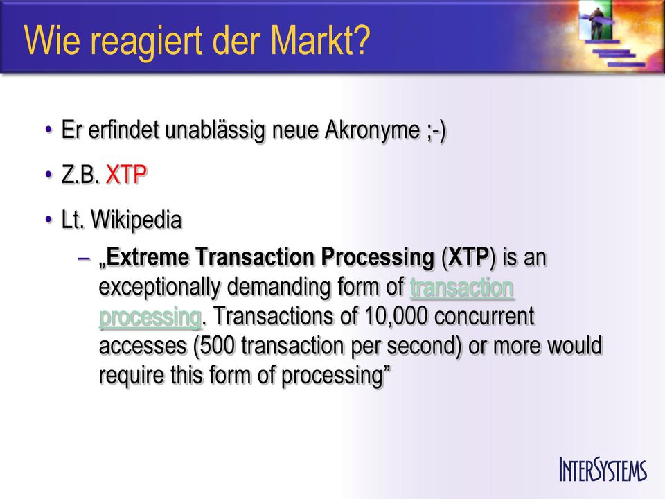 Wikipedia Extreme Transaction Processing (XTP) is an exceptionally
