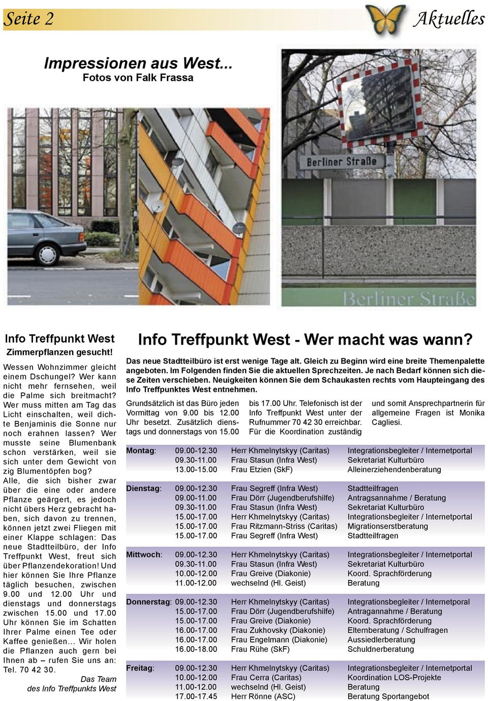 april 2006 was lange w hrt wird endlich gut endlich ein stadtteilb ro info treffpunkt west. Black Bedroom Furniture Sets. Home Design Ideas