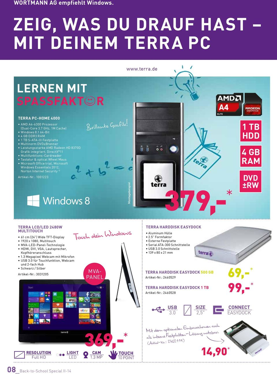 Microsoft Office trial, Microsoft Windows Essentials 2012, Norton Internet Security 1) Artikel-Nr.: 1001223 Brillante Grafik!