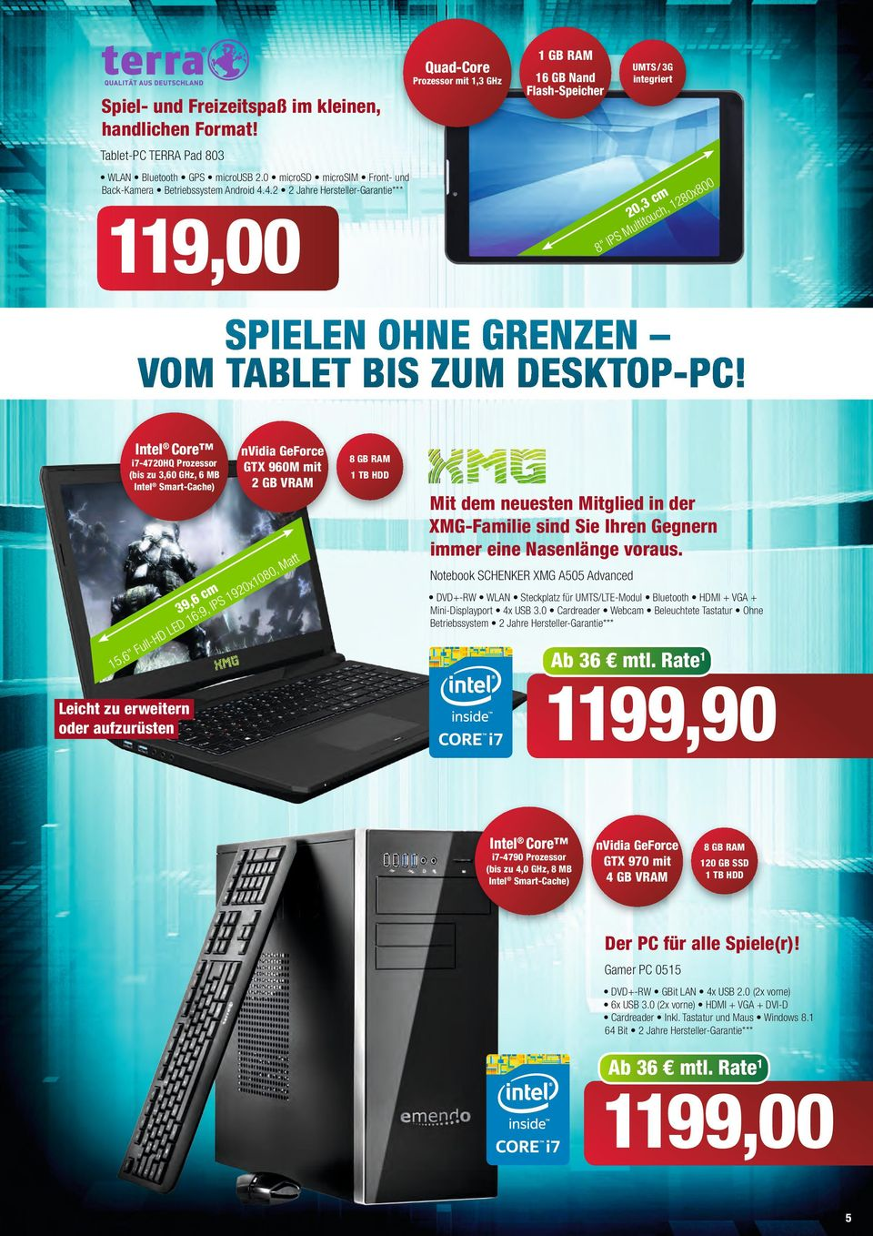 i7-4720hq Prozessor (bis zu 3,0 GHz, MB nvidia GeForce GTX 90M it 2 GB VRAM x 0, 08 0 c 92, S 39 :9, IP HD ll Fu LED, Leicht zu erweitern oder aufzurüsten tt Ma TB HDD Mit de neuesten Mitglied in der