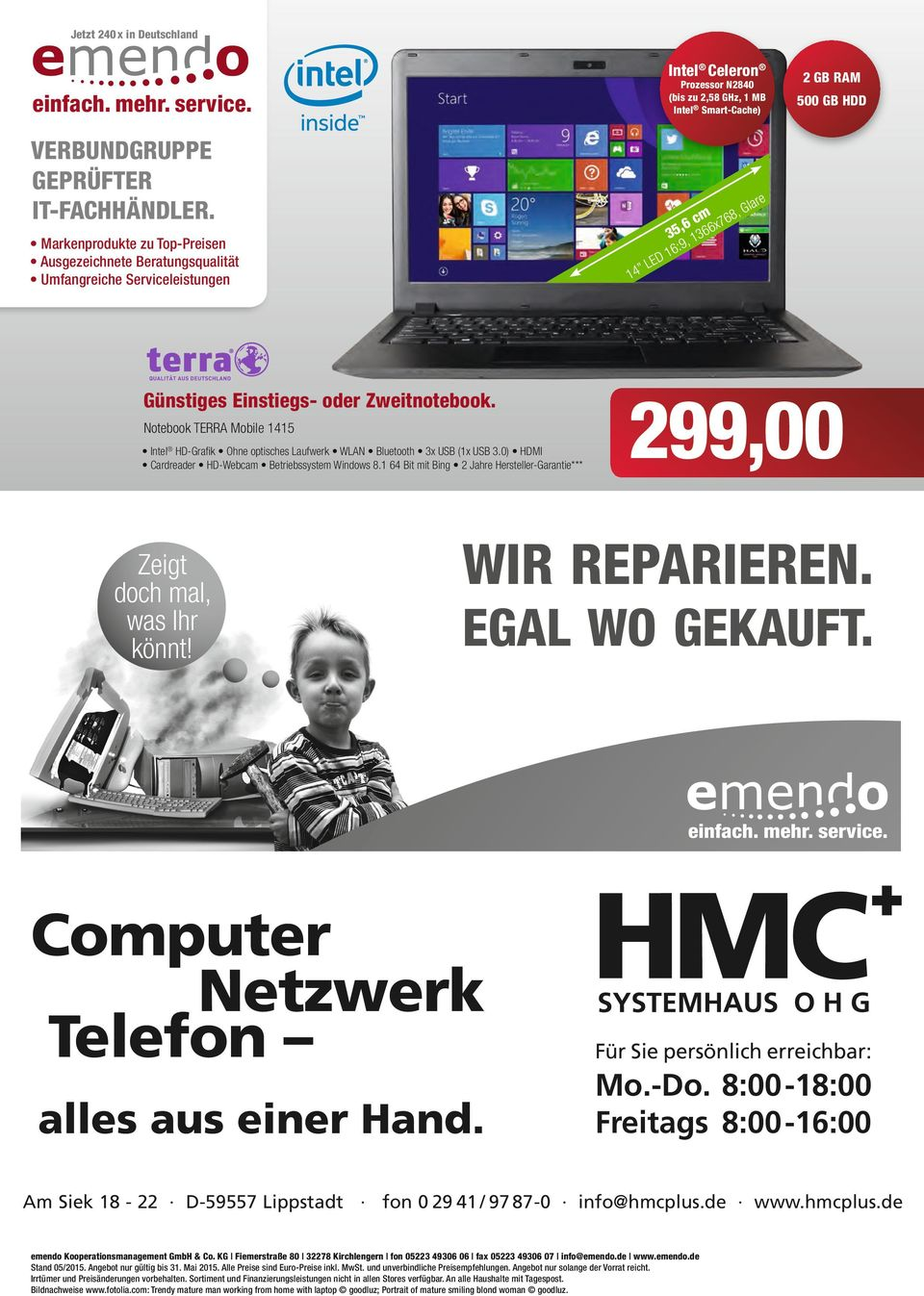 Notebook TERRA Mobile 4 Intel HD-Grafik Ohne optisches Laufwerk WLAN Bluetooth 3x USB (x USB 3.0) HDMI Cardreader HD-Webca Betriebssyste Windows 8.