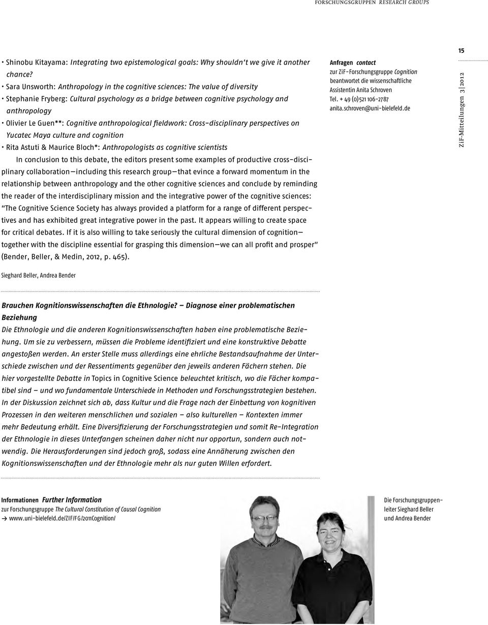 Cognitive anthropological fieldwork: Cross-disciplinary perspectives on Yucatec Maya culture and cognition Rita Astuti & Maurice Bloch*: Anthropologists as cognitive scientists In conclusion to this