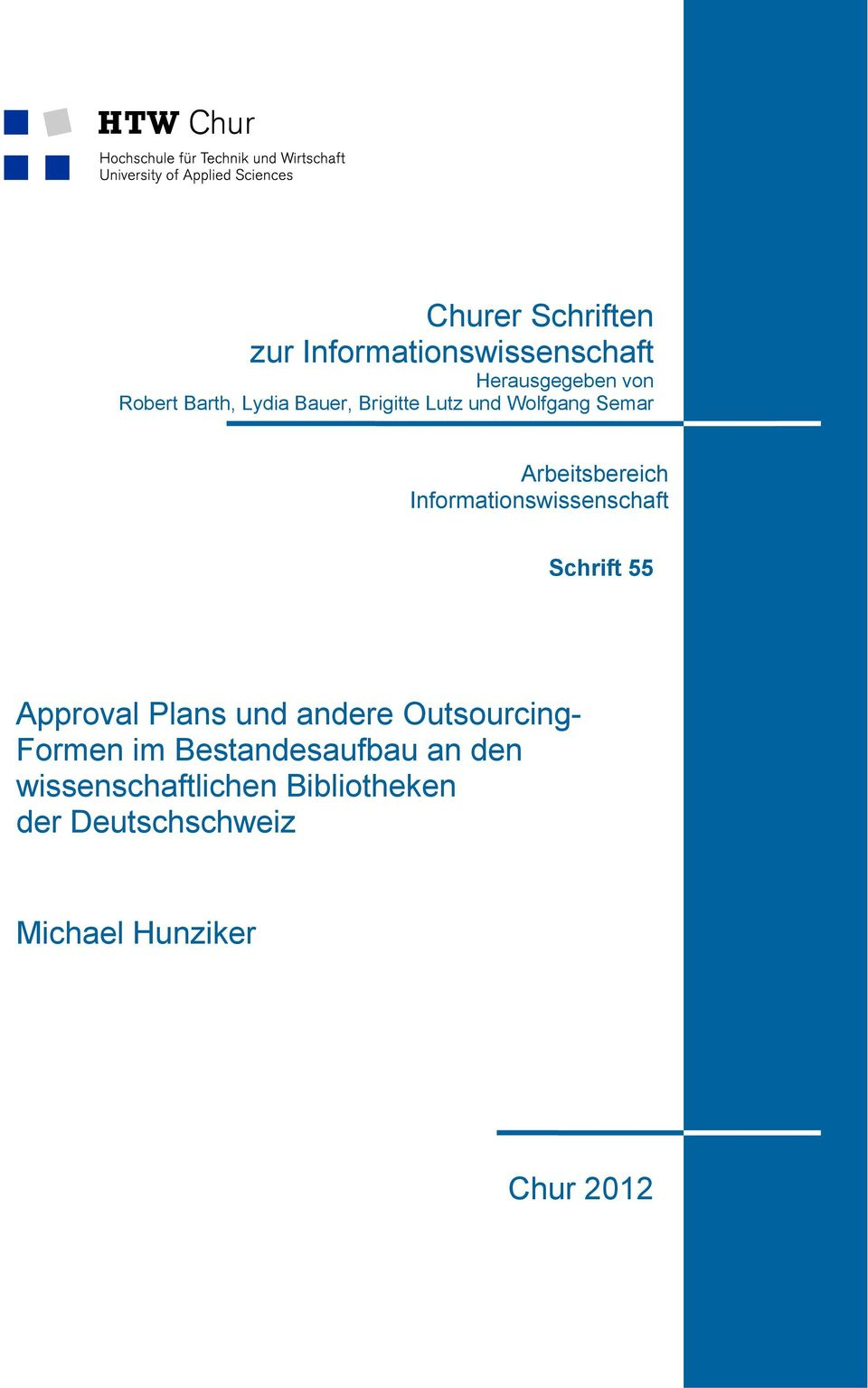 Informationswissenschaft Schrift 55 Approval Plans und andere Outsourcing-