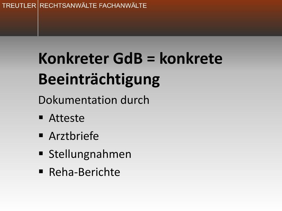 Dokumentation durch Atteste