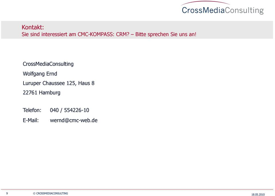 CrossMediaConsulting Wolfgang Ernd Luruper Chaussee 125,