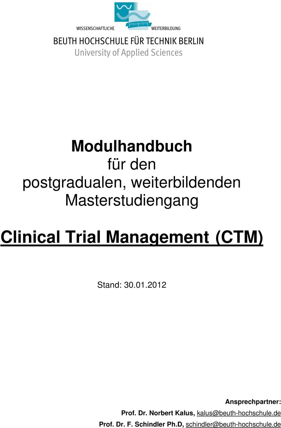 Masterstudiengang Clinical Trial Management (CTM) Stand: 0.01.